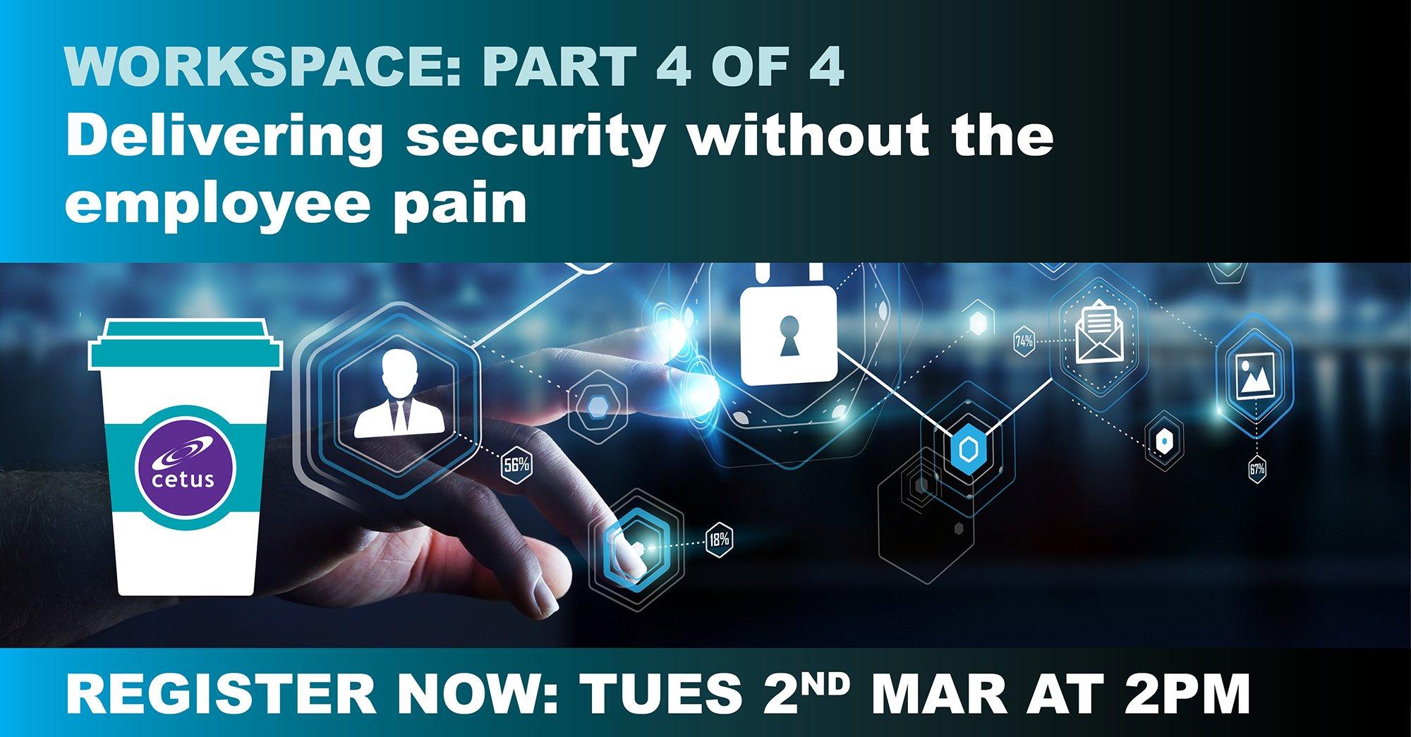 Virtual coffee series: Workspace security (Cetus)